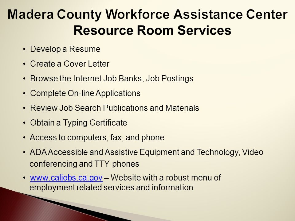 welcome to the madera county workforce assistance center ppt