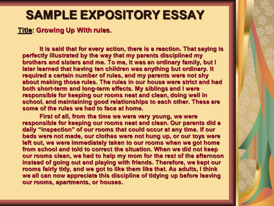expository essay for the house Five-paragraph expository essay model essay title paragraph 1: the introduction he follows me around the house with a toy and drops it on my foot so i will.