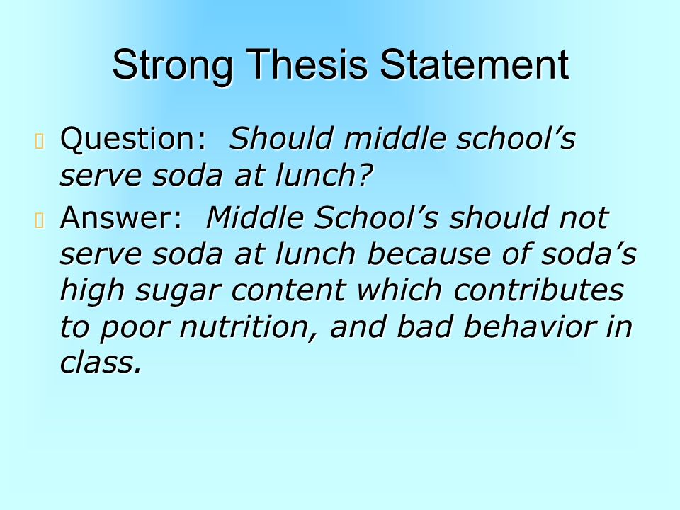 Where Do You Make Your Thesis Statement?