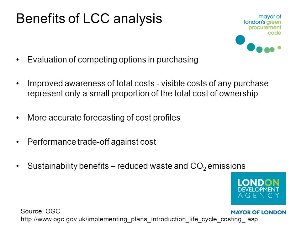 Benefits of LCC analysis