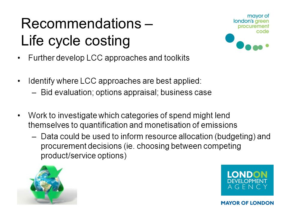 Recommendations – Life cycle costing