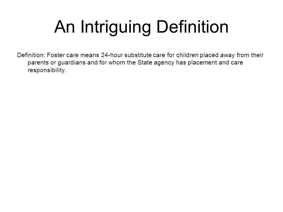 An Intriguing Definition