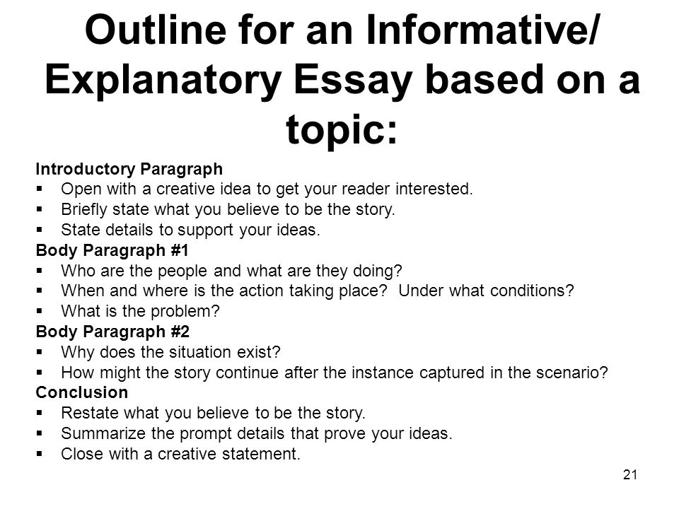 explain informational essay For our academic writing purposes we will focus on four types of essay 1) for example if you decide to simply explain your personal response to a work.