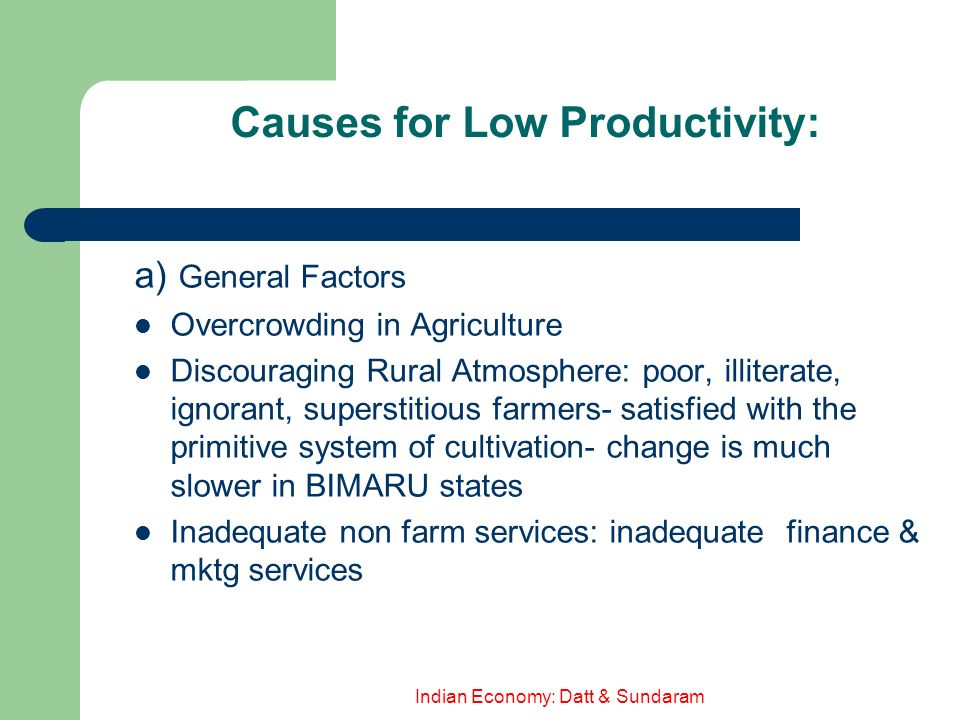 Causes for Low Productivity: