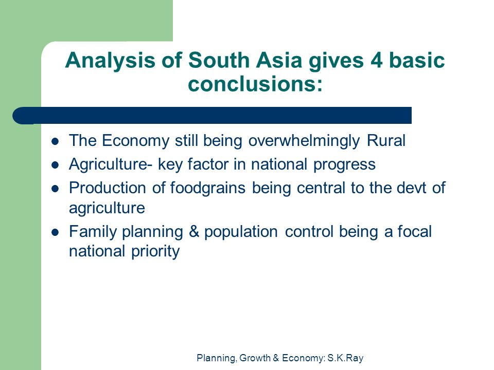 Analysis of South Asia gives 4 basic conclusions: