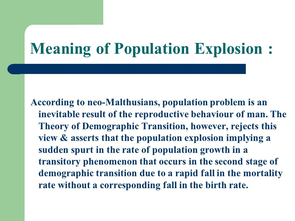 Meaning of Population Explosion :