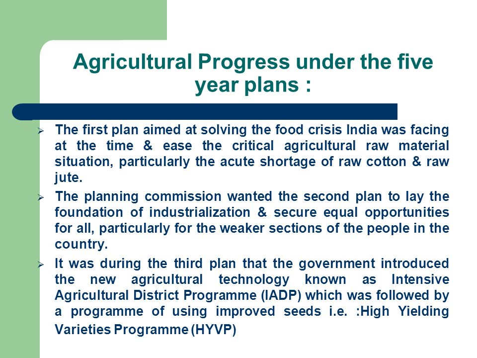 Agricultural Progress under the five year plans :