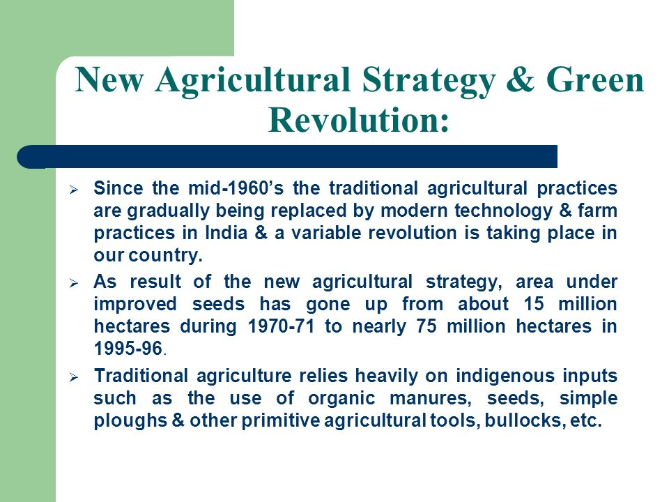 New Agricultural Strategy & Green Revolution: