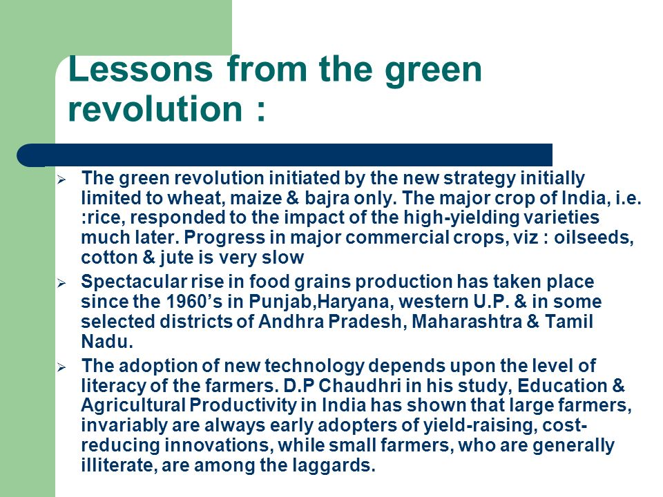 Lessons from the green revolution :