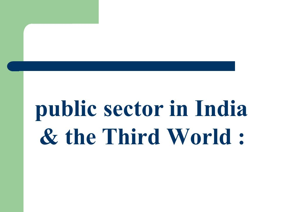 public sector in India & the Third World :