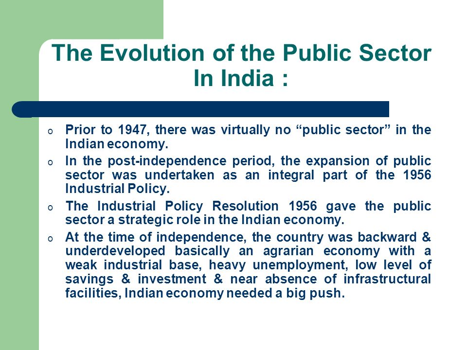 The Evolution of the Public Sector In India :