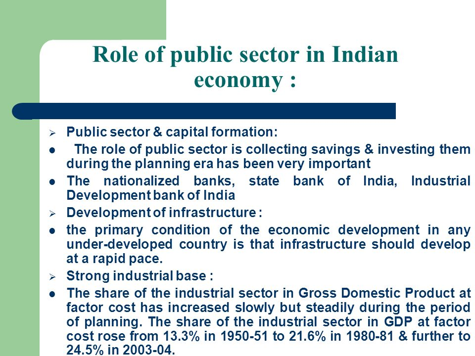 Role of public sector in Indian economy :