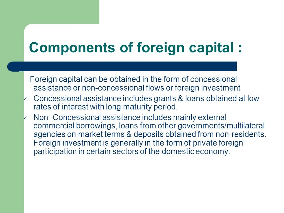 Components of foreign capital :