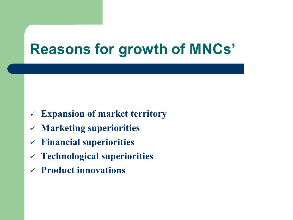Reasons for growth of MNCs'