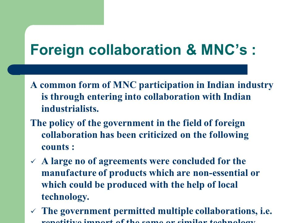 Foreign collaboration & MNC's :