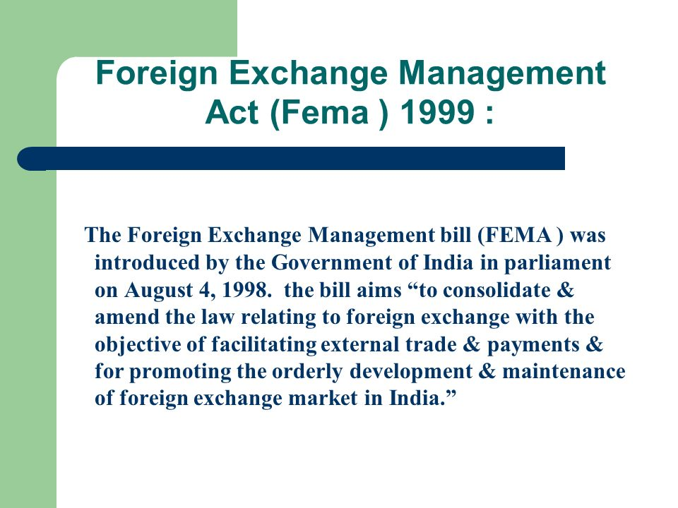 Foreign Exchange Management Act (Fema ) 1999 :