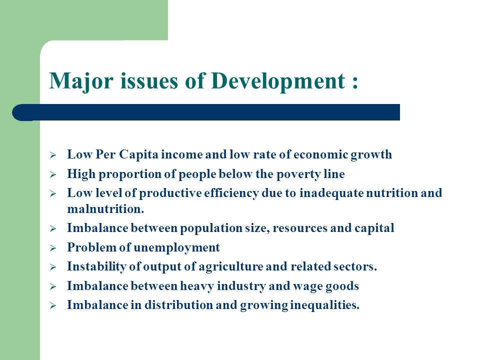 Major issues of Development :