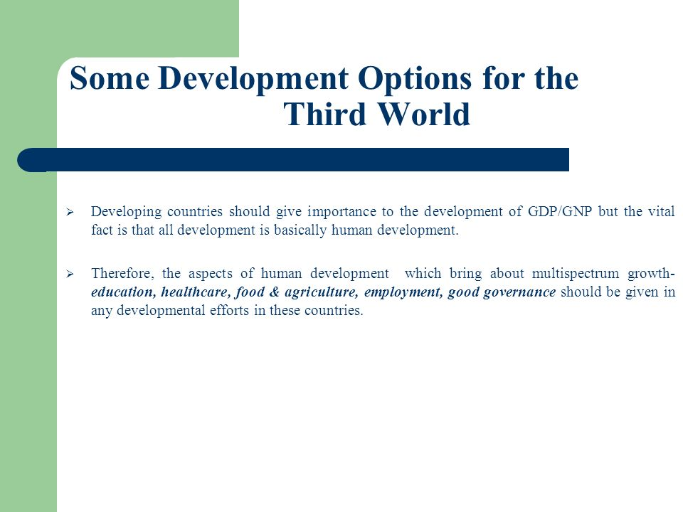 Some Development Options for the Third World