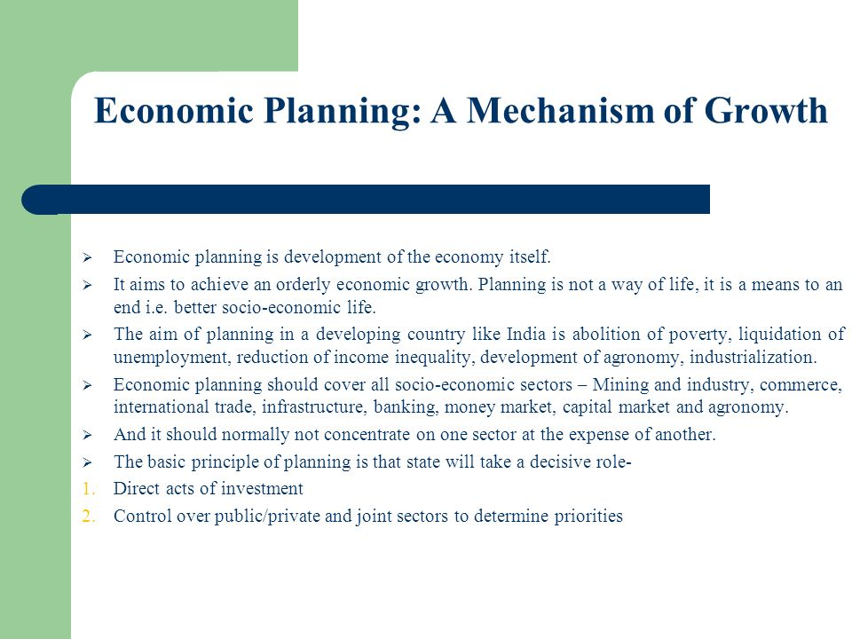 Economic Planning: A Mechanism of Growth