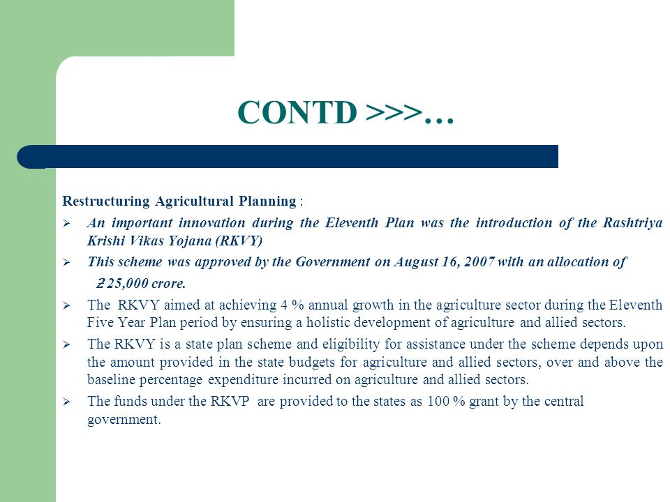 CONTD >>>… Restructuring Agricultural Planning :