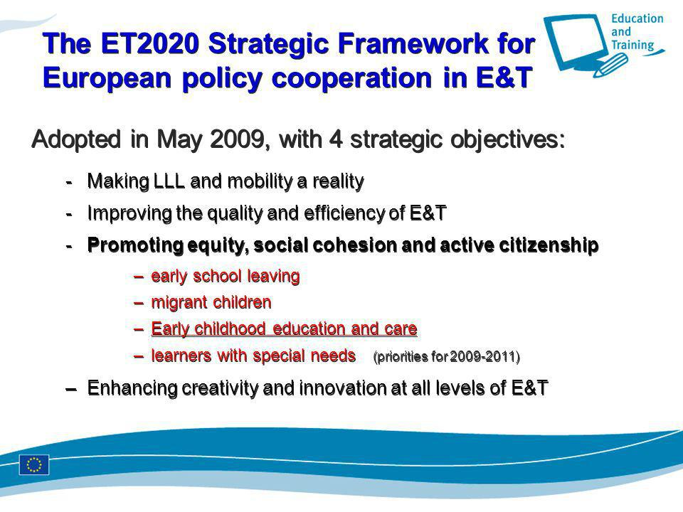 The ET2020 Strategic Framework for European policy cooperation in E&T