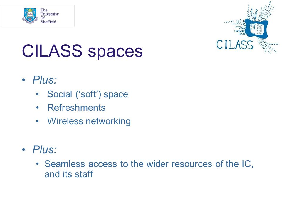 CILASS spaces Plus: Social ('soft') space Refreshments