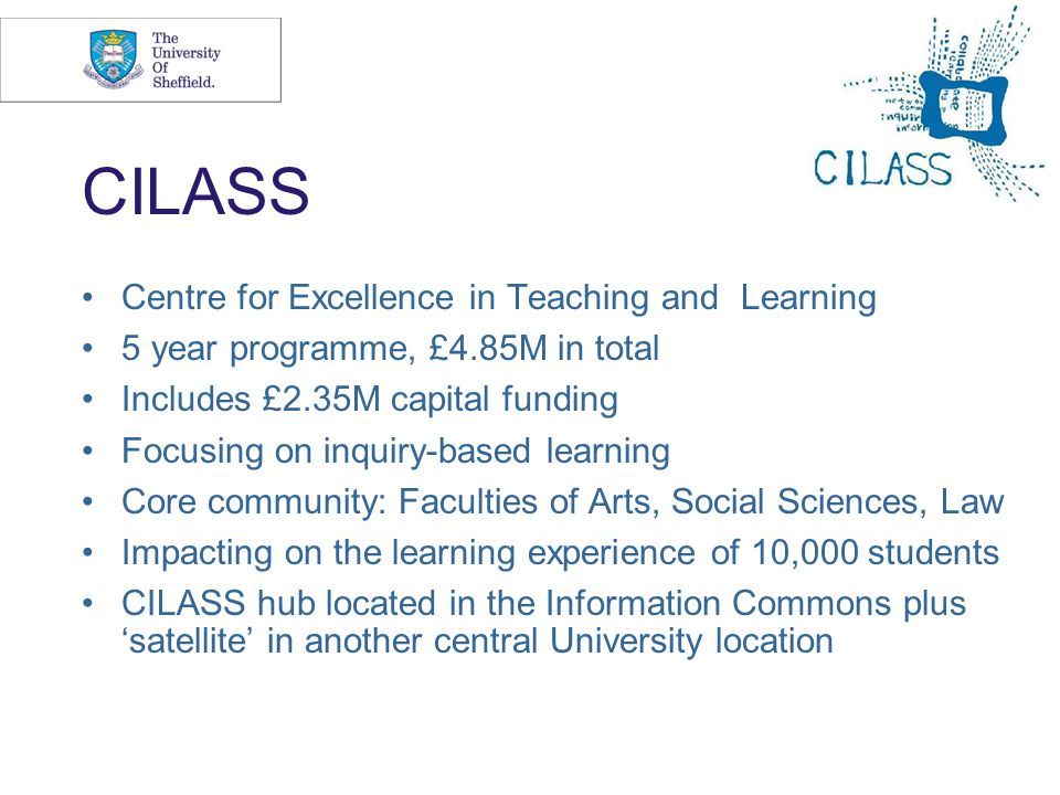 CILASS Centre for Excellence in Teaching and Learning