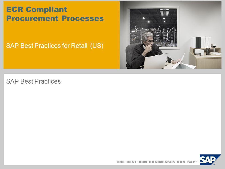 ECR Compliant Procurement Processes SAP Best Practices for Retail (US)