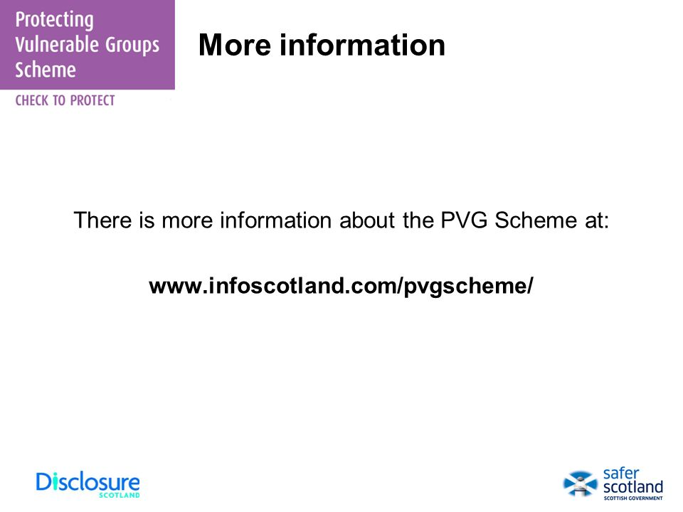 There is more information about the PVG Scheme at: