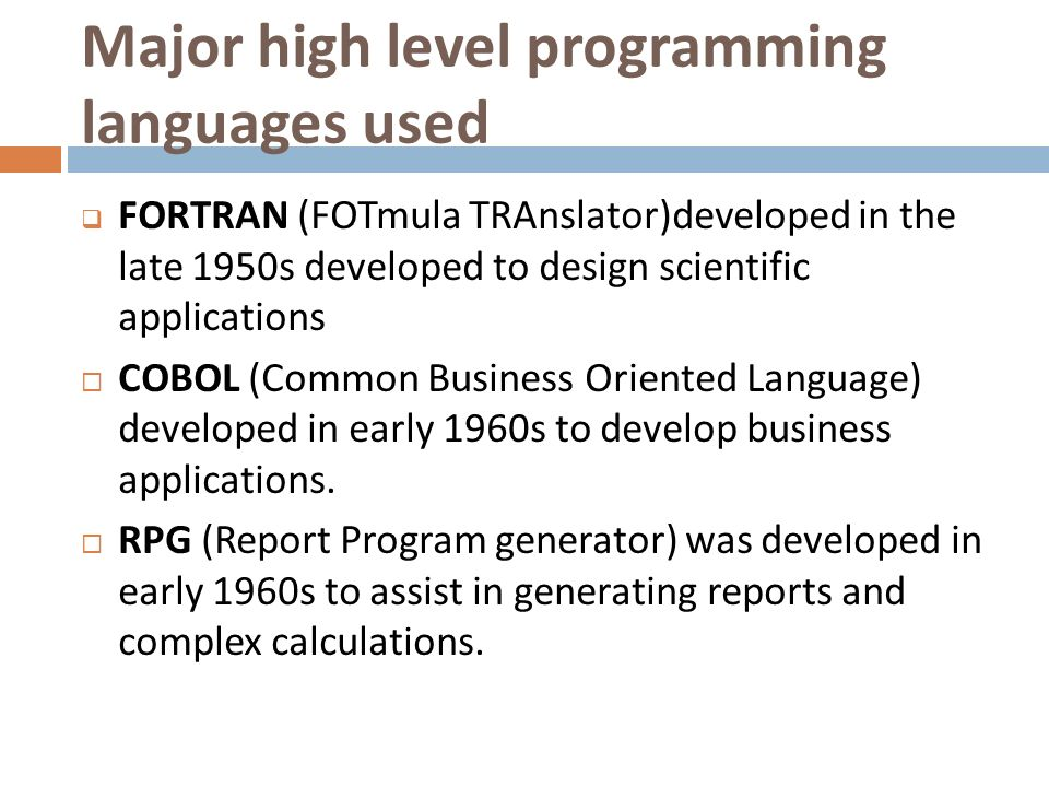 an analysis of the future of cobol as the first widely used high level programming language for busi And pictures about programming language at encyclopediacom is still widely used fortran and cobol were the first high-level programming languages to.