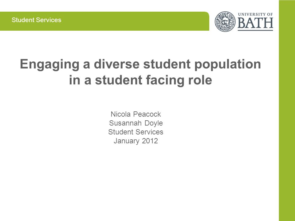 Engaging a diverse student population in a student facing role
