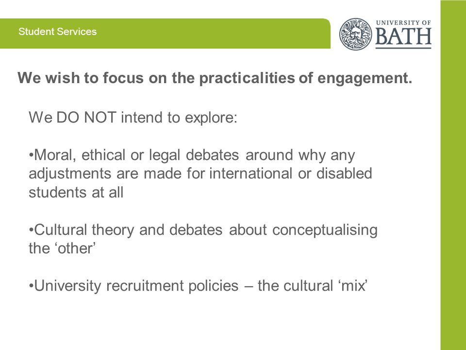 We wish to focus on the practicalities of engagement.