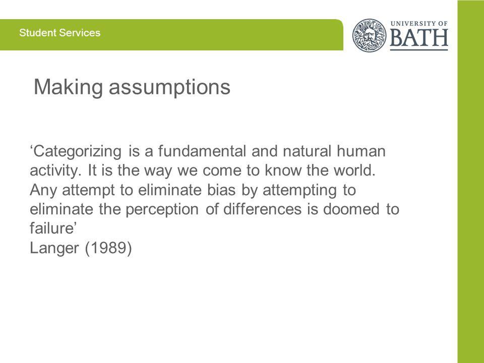 Making assumptions Making assumptions,,