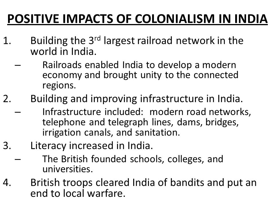 Positive impact british imperialism india