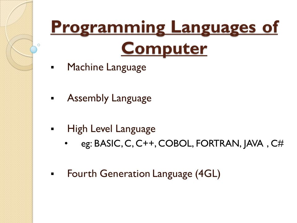Programming Languages of Computer