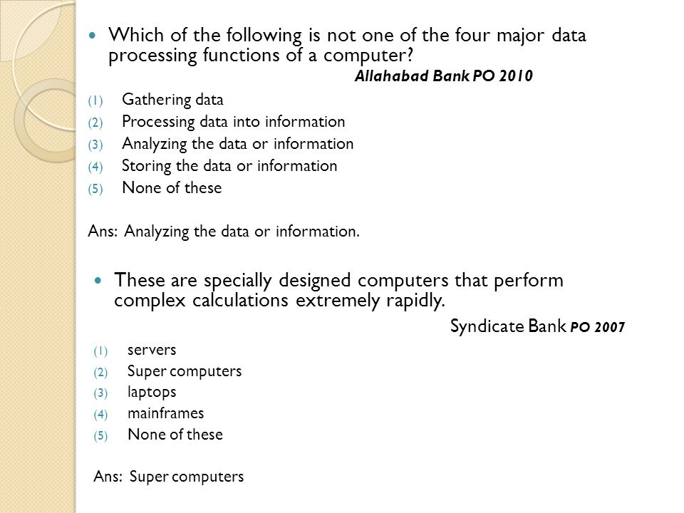 Which of the following is not one of the four major data processing functions of a computer Allahabad Bank PO 2010