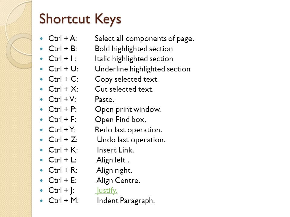 Shortcut Keys Ctrl + A: Select all components of page.