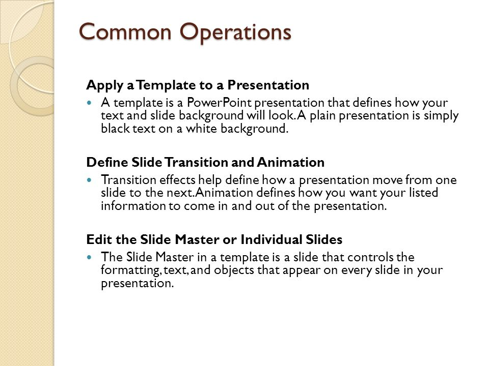 Common Operations Apply a Template to a Presentation
