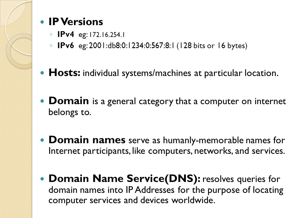 Hosts: individual systems/machines at particular location.