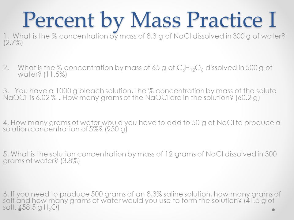 Percent by Mass Practice I
