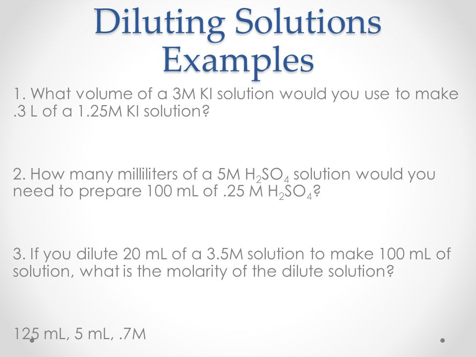 Diluting Solutions Examples