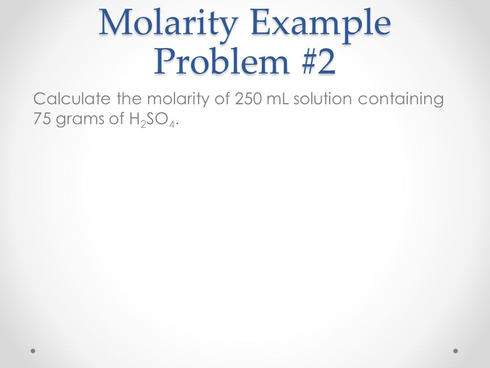 Molarity Example Problem #2