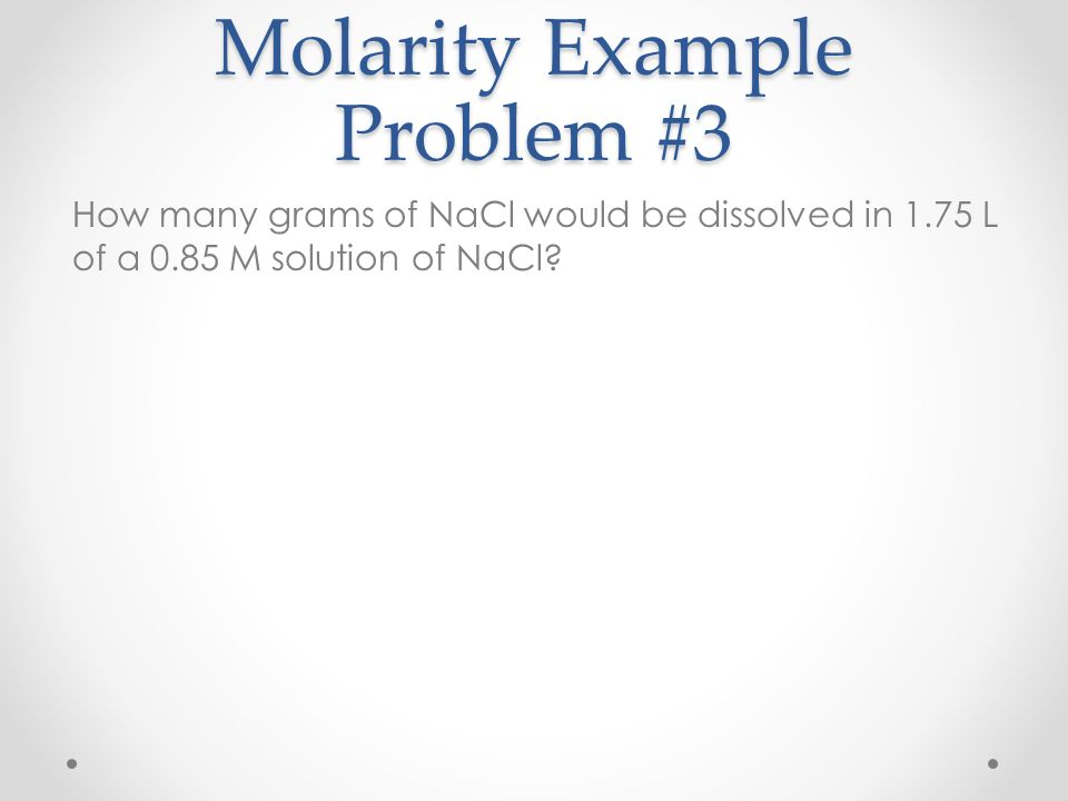 Molarity Example Problem #3