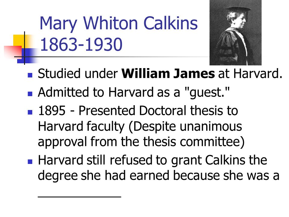 mary whiton calkins The latest tweets from mary whiton calkins (@marwhitcalk430) straight out of hartford, ct smith college '85 harvard university '95 154 years young massachusetts, usa.
