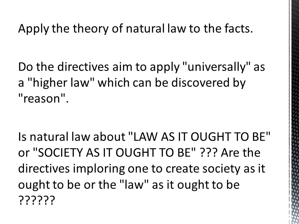the strict application of natural law The natural law in the renaissance period heinrich a rommen i t he renaissance period is usually associated with the arts and with literature it is considered as a new.