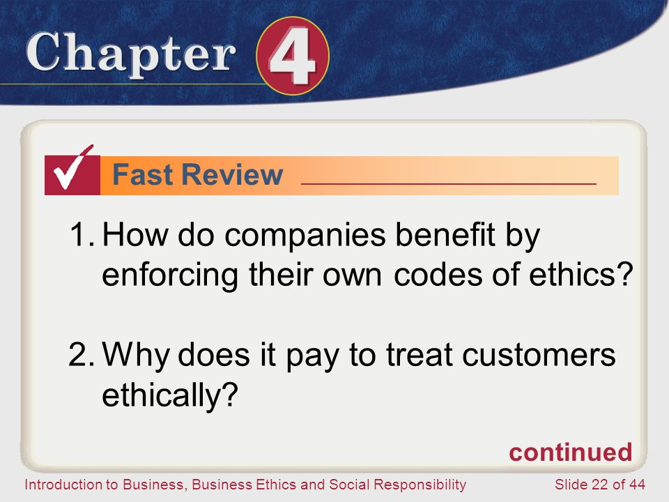 How do companies benefit by enforcing their own codes of ethics