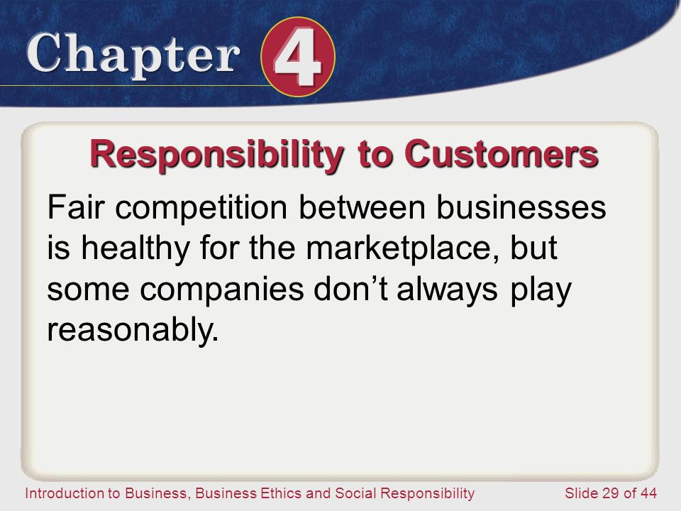 Responsibility to Customers
