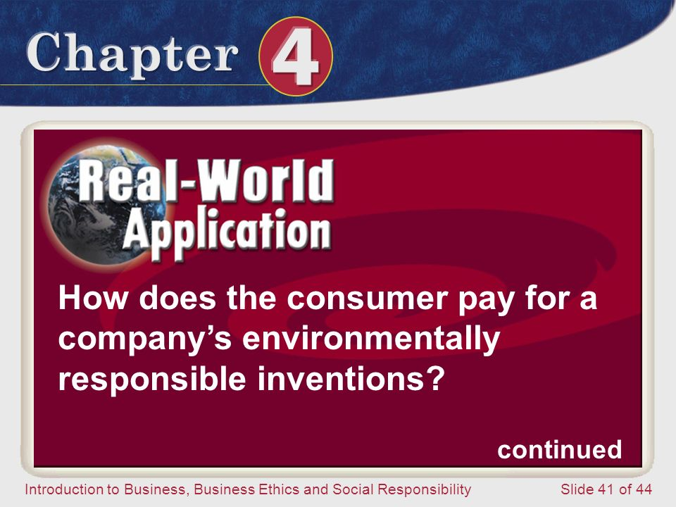 How does the consumer pay for a company's environmentally responsible inventions