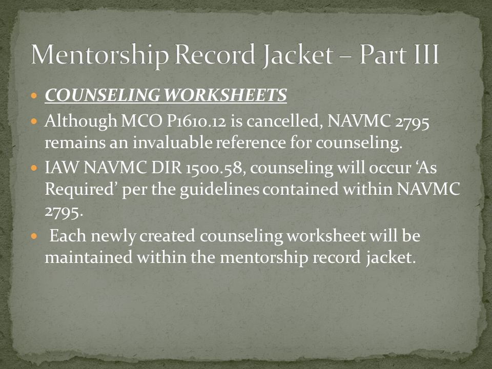 Electronics Maintenance Company Mentorship Program ppt download – Navmc 2795 Counseling Worksheet
