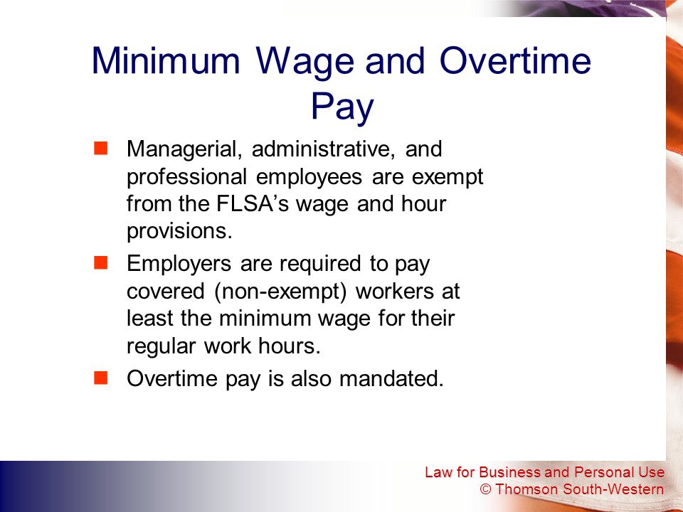 Minimum Wage and Overtime Pay